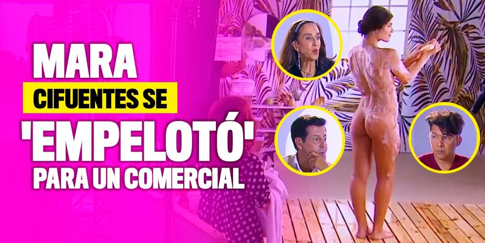 Mara Cifuentes de 'La Agencia', se 'empelotó' para un comercial