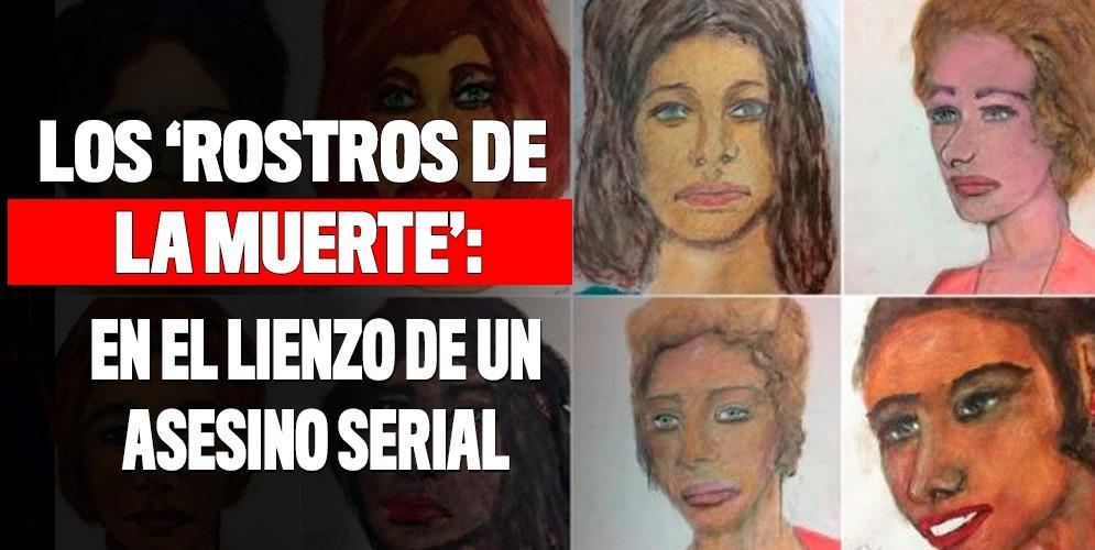 Asesino en serie dibujaba a sus víctimas antes de matarlas