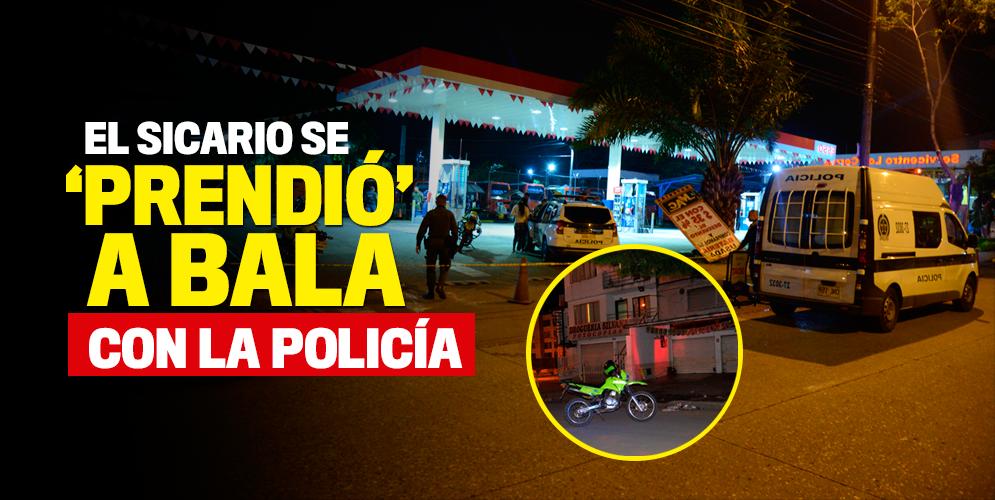 El sicario se 'prendió' a bala con la Policía
