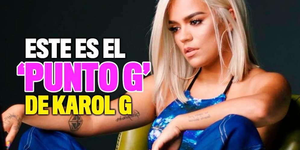¿Ya conoces el 'Punto G' de Karol G?