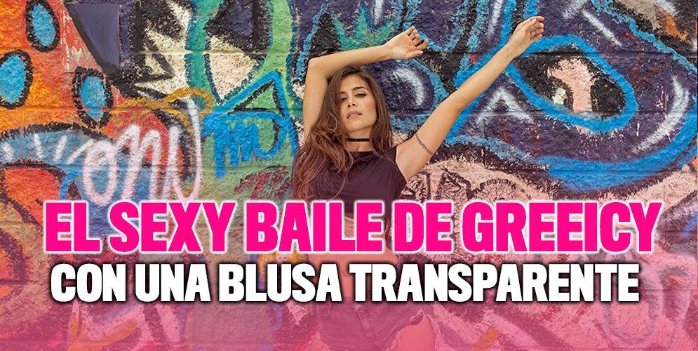 El sexy baile de Greeicy con blusa transparente