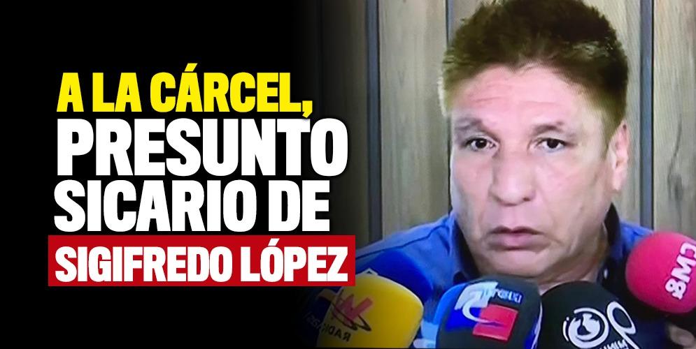 A la cárcel, presunto atacante del escolta de Sigifredo López