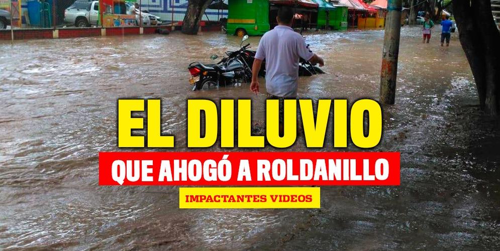 Videos: Impactantes imágenes del diluvio que cayó en Roldanillo