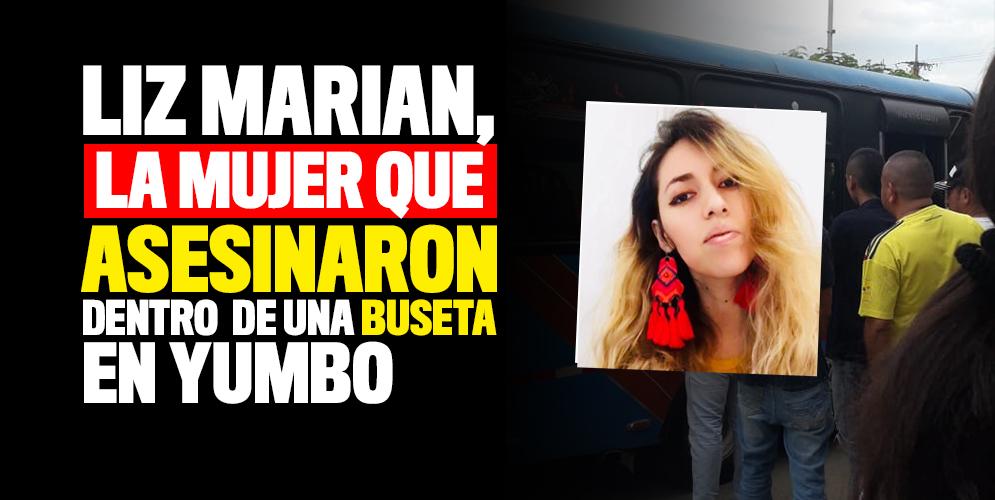 Liz Marian, la sicóloga que asesinaron dentro de una buseta en Yumbo