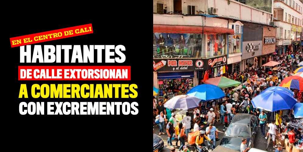Habitantes de calle extorsionan a comerciantes con excrementos