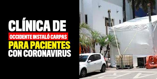 Clínica de Occidente instaló carpas para pacientes con coronavirus